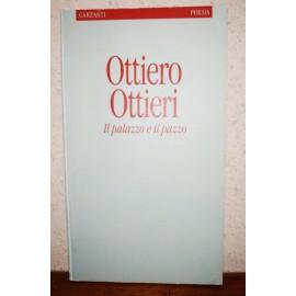 OTTIERI Ottiero, Il Palazzo...