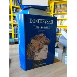 Fëdor Dostoevskij, Tutti i...
