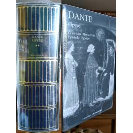 Dante, Opere 2: Convivio, Monarchia, Epistole, Egloge. Meridiani