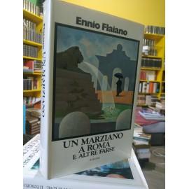 Ennio Flaiano, UN MARZIANO...