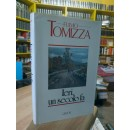 Fulvio Tomizza. IERI, UN...