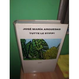 José Maria ARGUEDAS, TUTTE...