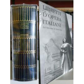 Libretti d'Opera Italiani,...