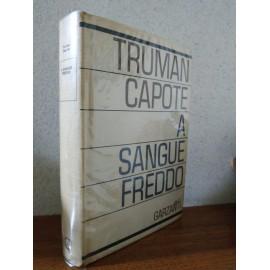 Truman CAPOTE, A SANGUE...