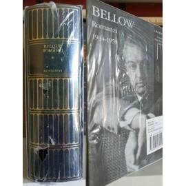 Bellow, Romanzi 1:...