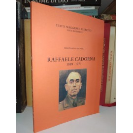 RAFFAELE CADORNA 1889-1973....