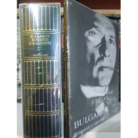 Bulgakov, Romanzi e racconti. I Meridiani