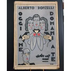 Alberto Donzelli, OGGI A ME...