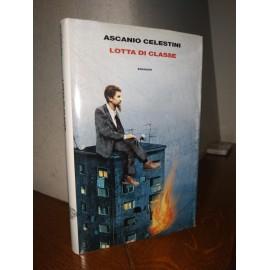 Ascanio Celestini, LOTTA DI...