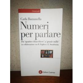 Carla Bazzanella, NUMERI...