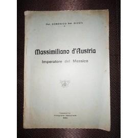 MASSIMILIANO D'AUSTRIA...
