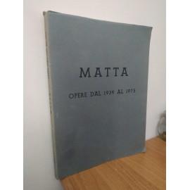 Roberto MATTA, Opere dal...