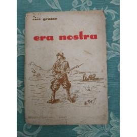 Ciro Grasso, ERA NOSTRA...