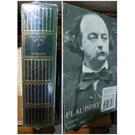 Flaubert, Opere, 1. I...