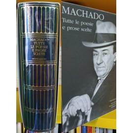 MACHADO, Tutte le poesie e...