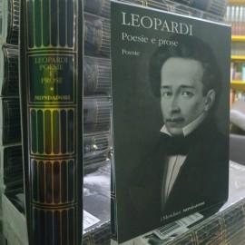 LEOPARDI, Poesie e prose,...