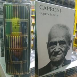 CAPRONI, L'Opera in versi....