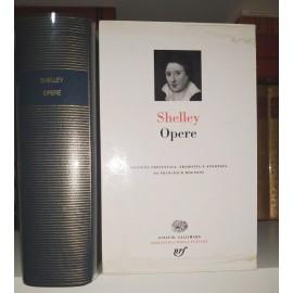 SHELLEY, Opere. Pléiade...