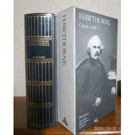 Hawthorne, Opere scelte. I...